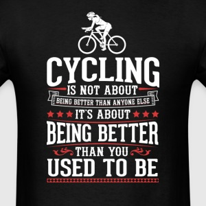 Cycling F The Best of You T-Shirt T-Shirts - Men's T-Shirt