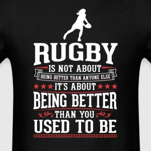 Rugby F The Best of You T-Shirt T-Shirts - Men's T-Shirt