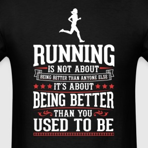Running F The Best of You T-Shirt T-Shirts - Men's T-Shirt