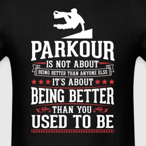 Parkour The Best of You T-Shirt T-Shirts - Men's T-Shirt