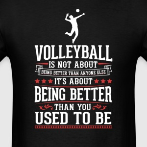Volleyball F The Best of You T-Shirt T-Shirts - Men's T-Shirt