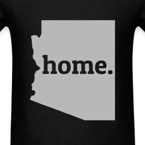 Arizona Is My Home T-Shirt T-Shirts - Men's T-Shirt