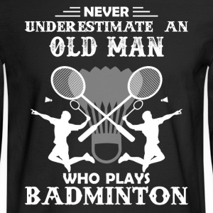 Old Man Play Badminton - Men's Long Sleeve T-Shirt