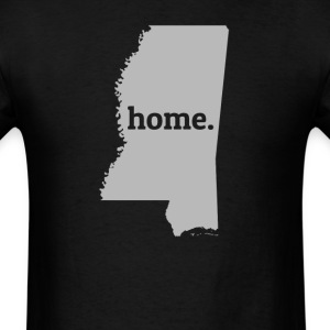 Mississippi Is My Home T-Shirt T-Shirts - Men's T-Shirt