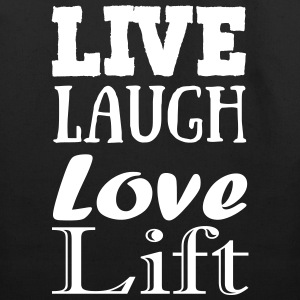 Live..Laugh...Love...Lift - Sac fourre-tout en coton naturel