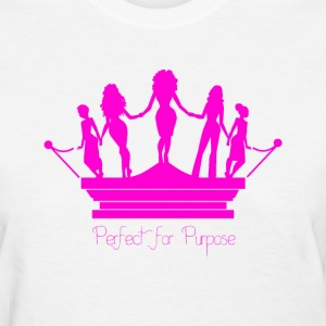 Perfect for Purpose Women's T-shirt - Women's T-Shirt