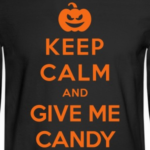 Keep Calm Give Me Candy - Funny Halloween Long Sleeve Shirts - Men's Long Sleeve T-Shirt