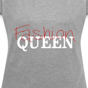 Fashion Queen - Women´s Rolled Sleeve Boxy T-Shirt