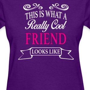 Friend - Women's T-Shirt