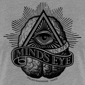 In My Mind's Eye T-Shirts - Women's Premium T-Shirt