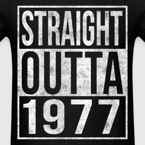 Straight Outta 1977 40th Birthday T-Shirts - Men's T-Shirt
