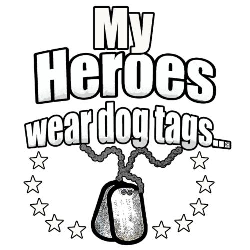 Heroes wear dog tags