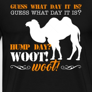 Hump Day Camel Shirts - Men's Premium T-Shirt