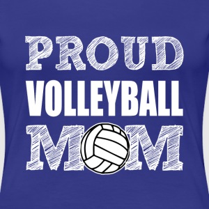Proud Volleyball Mom women's shirt - Women's Premium T-Shirt