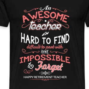Awesome teacher - Hard to find, difficult to pant - Men's Premium T-Shirt