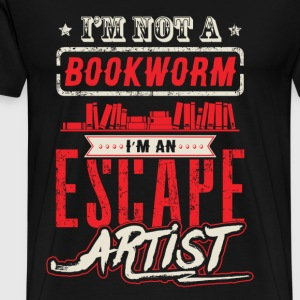 Artist - I'm not a bookworm I'm an escape artist - Men's Premium T-Shirt
