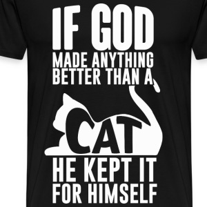 Cat - Cat is the best god have made cool t-shirt - Men's Premium T-Shirt