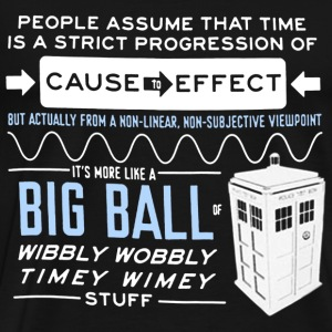 Doctor who - Wibbly wobbly timey wimey stuff tee - Men's Premium T-Shirt