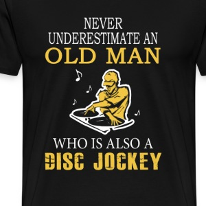 Disc jockey - Old man who is also a dis jockey tee - Men's Premium T-Shirt