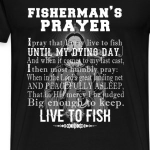 Fisherman - Fisherman's prayer t-shirt for fisher - Men's Premium T-Shirt