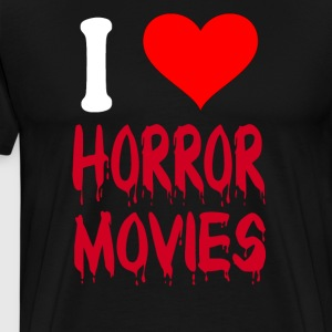 I Love Horror Movies T-Shirts - Men's Premium T-Shirt