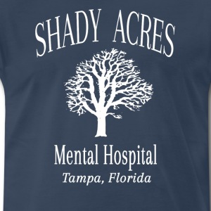 Ace Ventura - Shady Acres Mental Hospital  T-Shirts - Men's Premium T-Shirt
