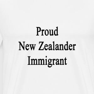 proud_new_zealander_immigrant T-Shirts - Men's Premium T-Shirt