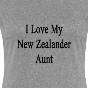 i_love_my_new_zelander_aunt T-Shirts - Women's Premium T-Shirt