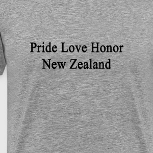 pride_love_honor_new_zealand T-Shirts - Men's Premium T-Shirt