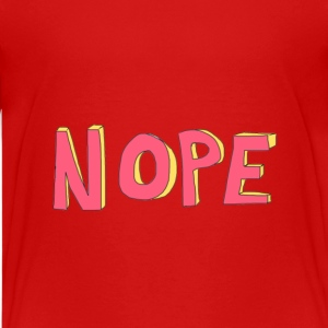 Kids Nope T-Shirt Design - Kids' Premium T-Shirt