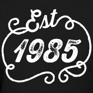 1985 Birthday Birth Year T-Shirts - Women's T-Shirt