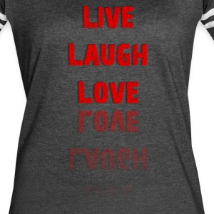 Live Laugh Love T-Shirt (Women's) - Women's Vintage Sport T-Shirt