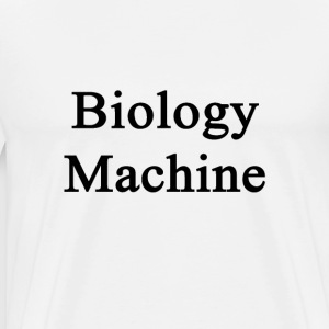 biology_machine T-Shirts - Men's Premium T-Shirt