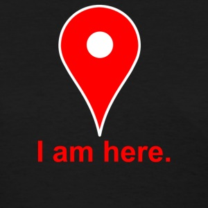 Am Here Internet Google Maps - Women's T-Shirt