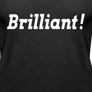 BRILLIANT SMART IDEA Tanks - Women's Premium Tank Top