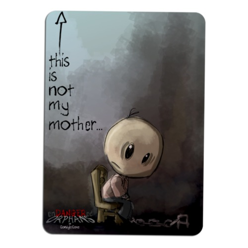 NOT THE MOTHER