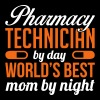 PHARMACY TECH. BY DAY WORLD'S BEST MOM BY NIGHT T-Shirts - Women's Premium T-Shirt