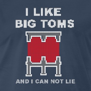 I like big toms  T-Shirts - Men's Premium T-Shirt