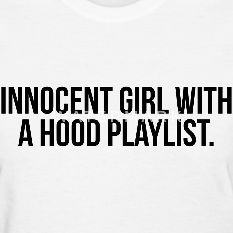 Innocent girl with a hood playlist T-Shirts - Women's T-Shirt