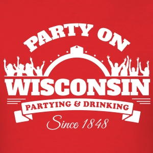 Party On Wisconsin - Mens Shirt - Men's T-Shirt