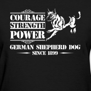 German Shepherd Courage - Women's T-Shirt