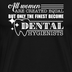 Dental Hygienists Shirt - Men's Premium T-Shirt