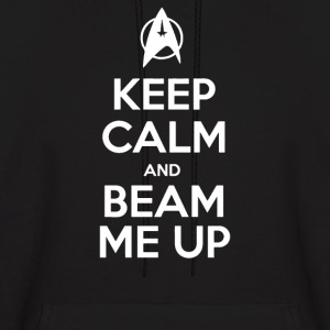 Keep Calm and Beam Me Up - Men's Hoodie