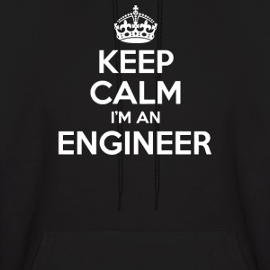 Keep Calm I'm an Engineer - Men's Hoodie