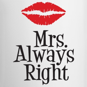 White Coffee Mug Mrs. Always Right - Coffee/Tea Mug