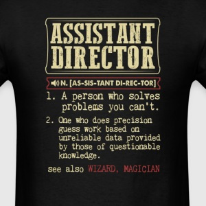 Assistant Director Badass Dictionary Term T-Shirt T-Shirts - Men's T-Shirt