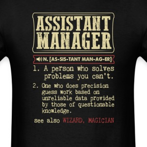 Assistant Manager Badass Dictionary Term T-Shirt T-Shirts - Men's T-Shirt