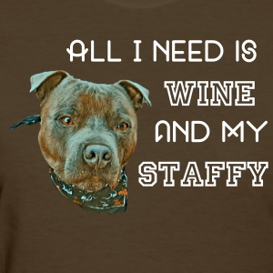 All i need is wine - Women's T-Shirt