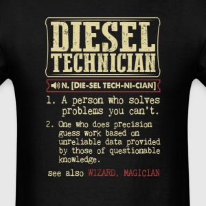 Diesel Technician Badass Dictionary Term T-Shirt T-Shirts - Men's T-Shirt