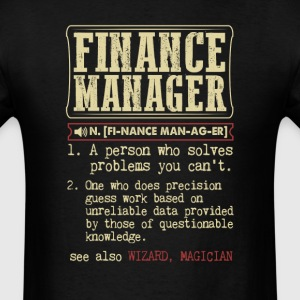 Finance Manager Badass Dictionary Term T-Shirt T-Shirts - Men's T-Shirt